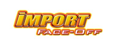 Import Face-Off invades Oregon!